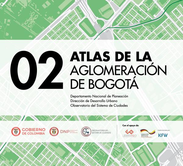 Atlas de la Aglomeración de Bogotá, Departamento Nacional de Planeación- Dirección de Desarrollo Urbano-Observatorio del sistema de Ciudades. ISBN:978-958-5422-20-9, DNP 2018.