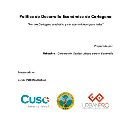 """Política de Desarrollo Económico en Cartagena. """"Por una Cartagena productiva y con oportunidades para todos"""". Septiembre de 2019."""