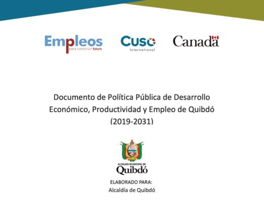 Documento de política pública de Desarrollo, productividad y empleo de Quibdó (2019-2031).